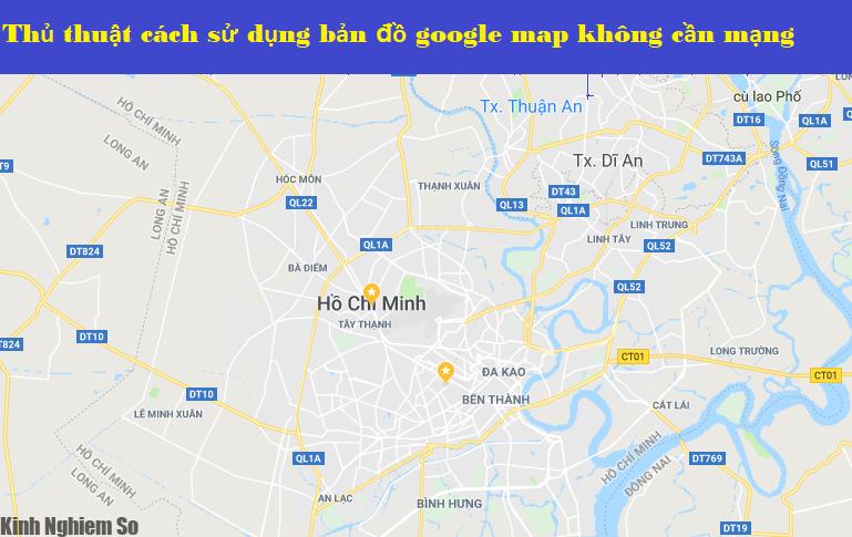 Mẹo về cách sử dụng Google Map khi không có Internet