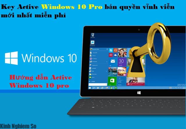 key active win 10 pro 64bit vinh vien