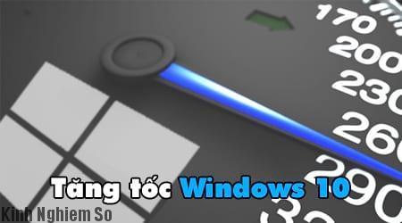 tăng tốc windows 10