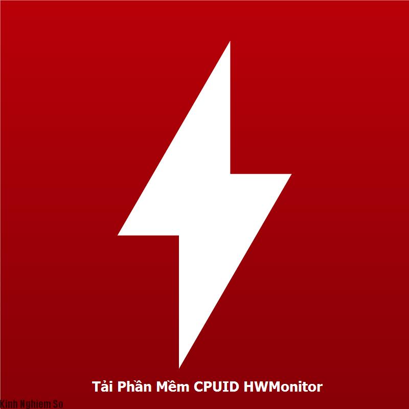 Tải CPUID HWMonitor - Phần mềm kiểm tra nhiệt độ máy tính tốt nhất
