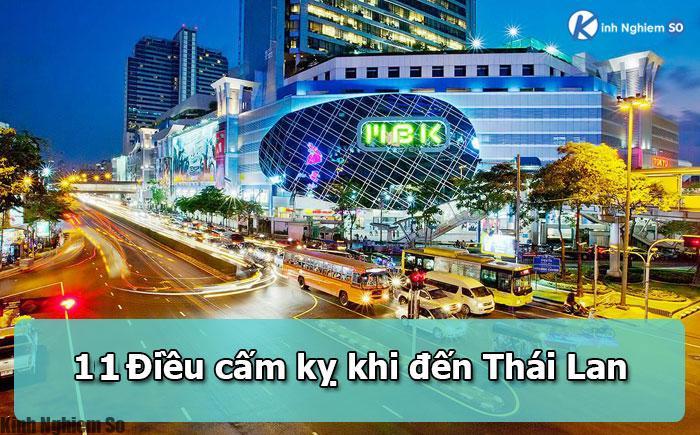 11 điều cấm kỵ khi đến Thái Lan cần phải biết