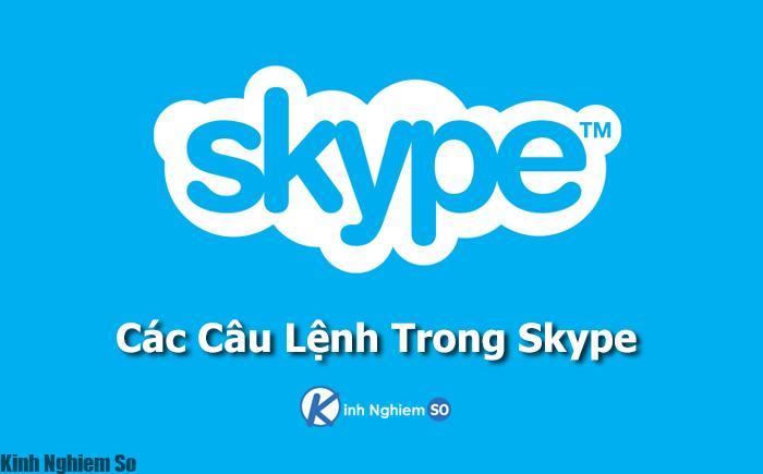 Câu lệnh trong Skype