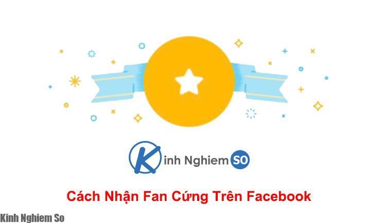 Fan cứng trên Facebook là gì