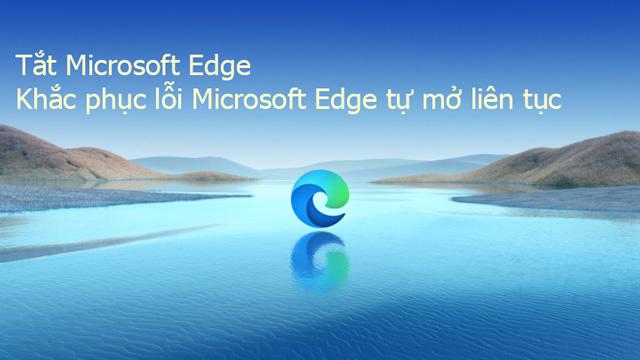 Cách chặn Microsoft Edge