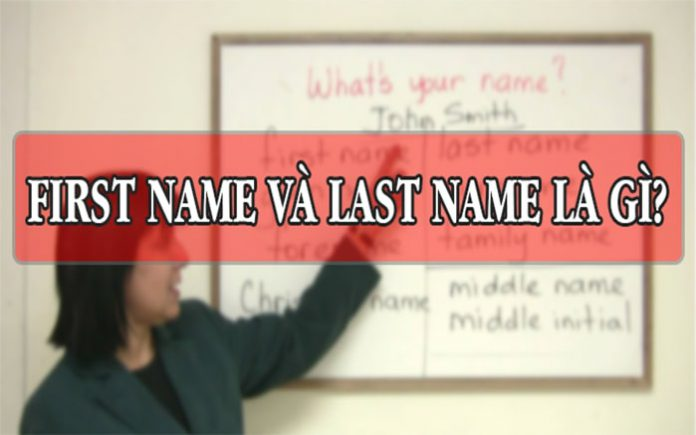First Name và Last Name