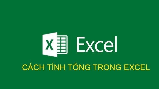 Cách tính tổng trong Excel
